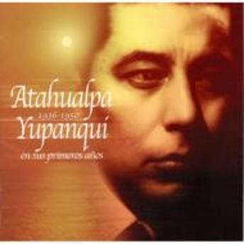 Atahualpa Yupanqui/1936-1950 En Sus Primeros Anos