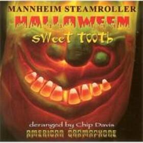 Mannheim Steamroller/Sweet Tooth