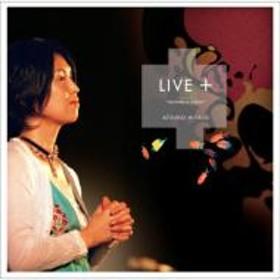 比屋定篤子/Live +