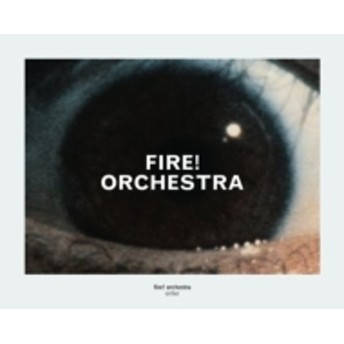 Fire! Orchestra/Enter