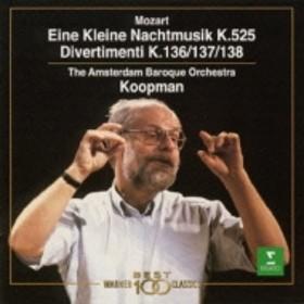 モーツァルト(1756-1791)/Divertimenti K.136-138 Serenade.13: Koopman / Amsterdam Baroque.o