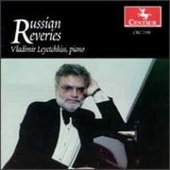 Russian Composers Classical/Piano Music: Leyetchkiss(P)