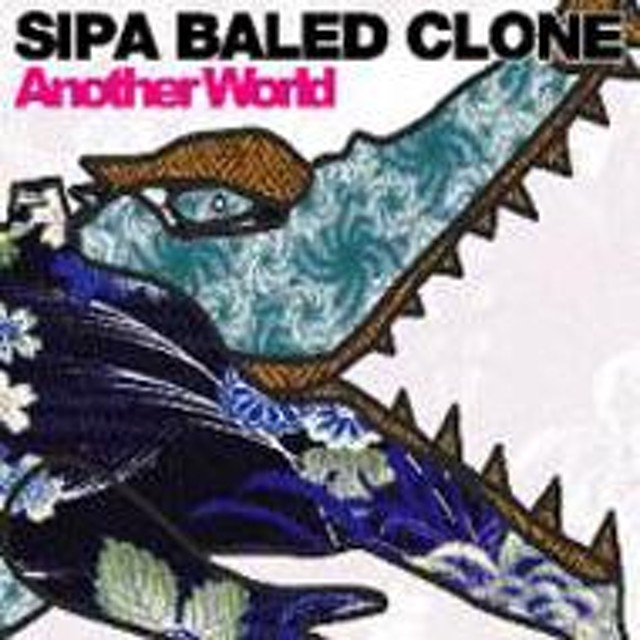 Sipa Baled Clone/Another World