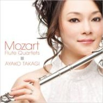 モーツァルト(1756-1791)/Flute Quartet 1-4 : 高木綾子(Fl) 長原幸太(Vn) 鈴木康浩(Va) 上森祥平(Vc) (Hyb)