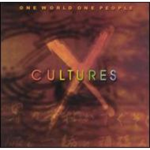 Xcultures/One World One People