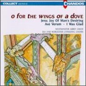 合唱曲オムニバス/O For The Wings Of A Dove: Westminster Abbey. cho