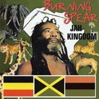 Burning Spear/Jah Kingdom