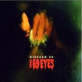 69 Eyes/Blessed Be