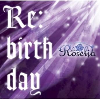 Roselia/Re: Birthday (+brd)(Ltd)