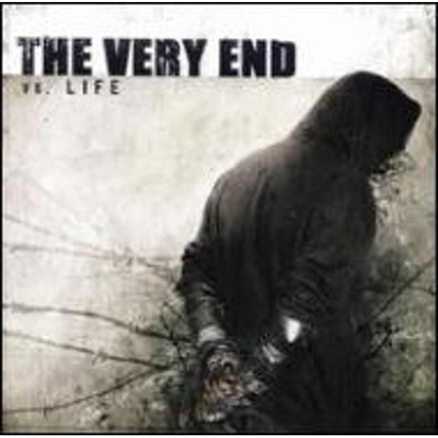 Very End/Vs. life