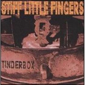 Stiff Little Fingers/Tinderbox
