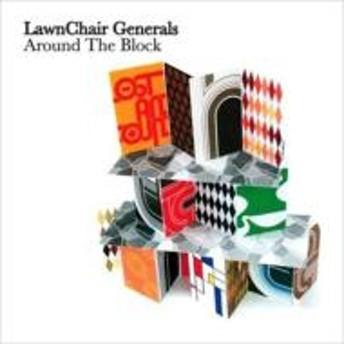 Lawnchair Generals/Around The Block