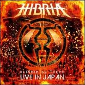 Hibria/Blinded By Tokyo: Live In Japan (+dvd)