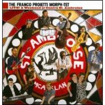Franco Proietti Morph-tet/Live: Weekend Ar Centre St Ambroise