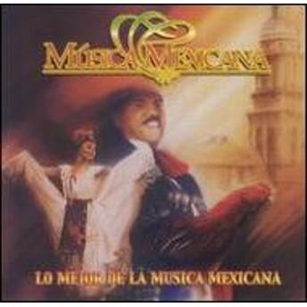 Various/Musica Mexicana - Lo Mejor Dela Musica Mexicana