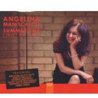 Angelina Maniscalco/Summertime Liric In Jazz