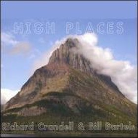 Richard Crandell & Bill Bartles/High Places