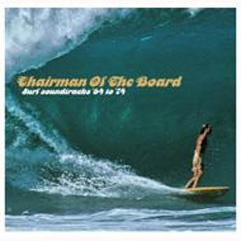Various/Chairman Of The Board: Surf Soundtracks '64 -'74