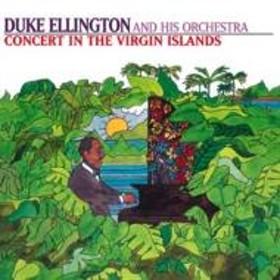 Duke Ellington/Concert In The Virgin Islands