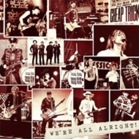 Cheap Trick/We're All Alright! (Dled)