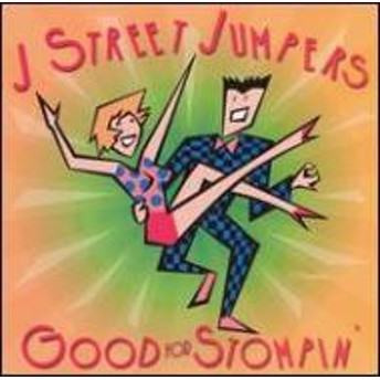 J Street Jumpers/Good For Stompin'