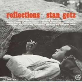 Stan Getz/Reflections (Ltd)