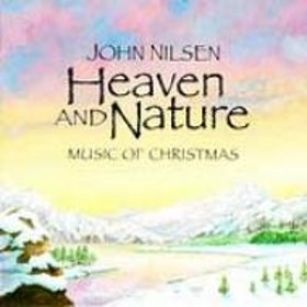John Nilsen/Heaven & Nature: Music Of Xmas