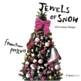Various/Francfranc Presents Jewels Of Snow christmas Songs
