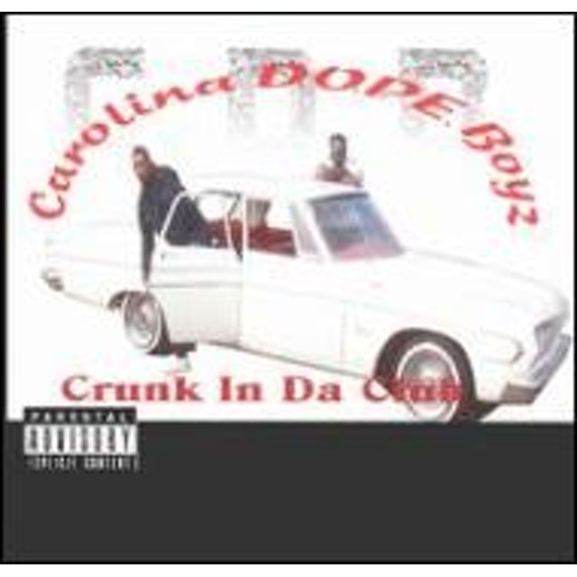 Carolina D.o.p.e. Boyz/Crunk In Da Club