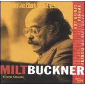 Milt Buckner/Definitive Black & Blue Sessions