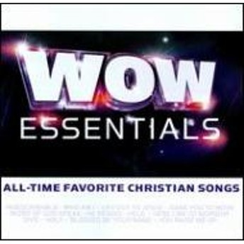 Various/Wow Essentials: All Time Favorite Christian Songs