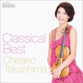 高嶋ちさ子/Classical Best