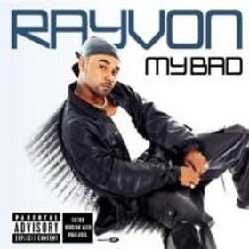 Rayvon/My Bad
