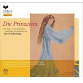 シェーンベルク(1874-1951)/Die Prinzessin: Schoenberg(Narr) Etc (Hyb)