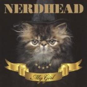 NERDHEAD/My Girl (+dvd)(Ltd)
