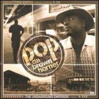 Pop Da Brown Hornet/Undaground Emperor