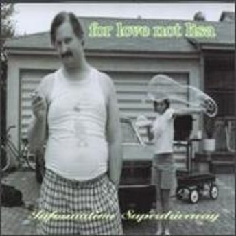 For Love Not Lisa/Information Superdriveway