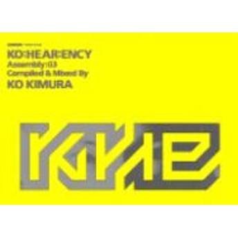 DJ KO KIMURA (木村コウ)/Ko: Hear: Ency Compiled & Mixedby Ko Kimura Assembly 03