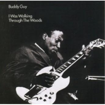 Buddy Guy/I Was Walking Through The Woods + 2 (Ltd)(Rmt)