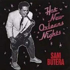 Sam Butera/Hot New Orleans Nights