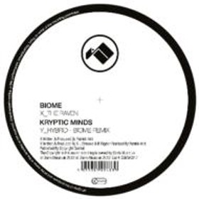 Biome / Kryptic Minds/Raven / Hybrid (Biome Remix)