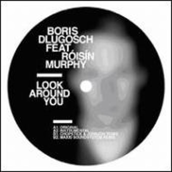 Boris Dlugosch/Look Around You