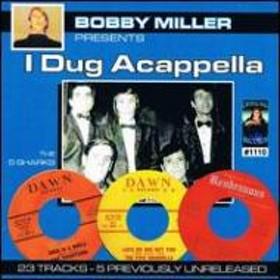 Various/Bobby Miller Presents: I Dug Acappella