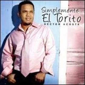 Hector Acosta/Simplemente El Torito