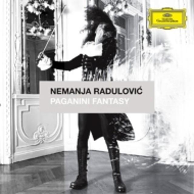 ネマニャ・ラドゥロヴィチ/Radulovic: Paganini Fantasy