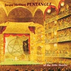 Pentagle/At The Little Theatre