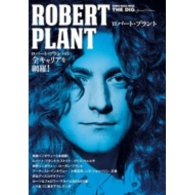 Robert Plant/The Dig Special Edition ロバート・プラント シンコーミュージックムック