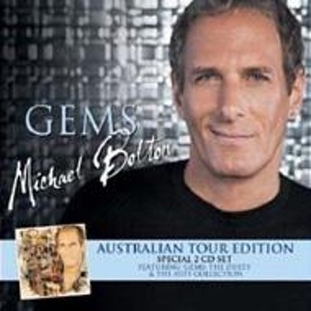Michael Bolton/Gems (Australian Tour Edition)