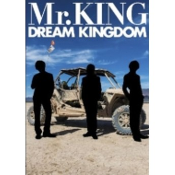 Mr. KING/Mr. king写真集 「dream Kingdom」