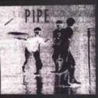 Pipe/Slowboy